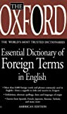 Laflaur, Mark: The Oxford Essential Dictionary of Foreign Terms in English