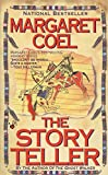 Coel, Margaret: The Story Teller