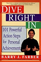 Dive Right In: 101 Powerful Action Steps for…