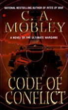 Code of Conflict by C. A. Mobley