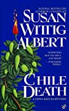 Albert, Susan Wittig: Chile Death