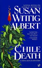 Chile Death: A China Bayles Mystery by Susan…