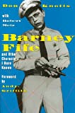 Metz, Robert: Barney Fife and Other Characters I Have Known