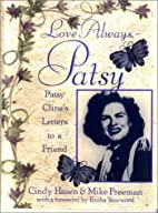 Love Always, Patsy: Patsy Cline's Letters to…