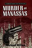 Kilian, Michael: Murder at Manassas
