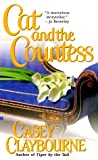 Claybourne, Casey: Cat and the Countess