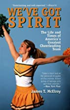 We've Got Spirit: The Life and Times of…