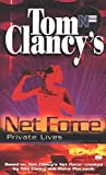 Clancy, Tom: Private Lives (Tom Clancy's Net Force Explorers, Book 9)