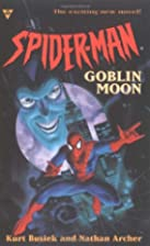 Goblin Moon (Spider-Man) by Kurt Busiek