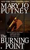 Putney, Mary Jo: The Burning Point