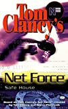 Clancy, Tom: Safe House: Net Force 10 (Net Force YA)