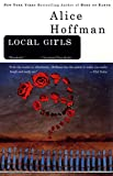 Hoffman, Alice: Local Girls
