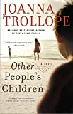 Trollope, Joanna: Other People's Children