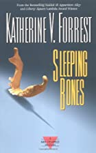 Sleeping Bones by Katherine V. Forrest