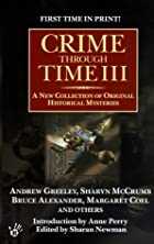 Crime Through Time III by Sharan Newman