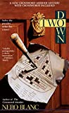 Blanc, Nero: Two Down: A New Crossword Mystery with Puzzles Included