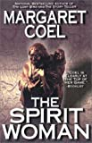 Coel, Margaret: The Spirit Woman (Wind River Reservation Mystery)