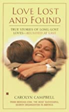 Love Lost and Found by Carolyn Campbell