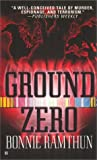 Bonnie Ramthum: Ground Zero