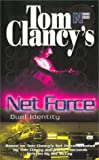 Clancy, Tom: Net Force 12: Duel Identity