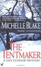 The Tentmaker (Lily Connor) by Michelle…
