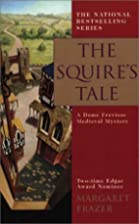 The Squire's Tale by Margaret Frazer