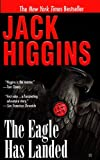 Higgins, Jack: Eagle Has Landed