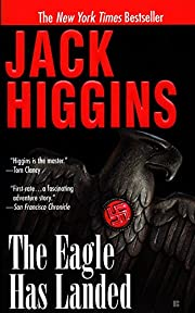The Eagle Has Landed (Liam Devlin) by Jack…
