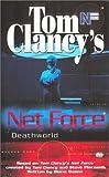 Clancy, Tom: Deathworld (Tom Clancy's Net Force Explorers, Book 13)