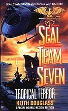 Tropical Terror by Keith Douglass