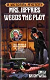 Brightwell, Emily: Mrs. Jeffries Weeds the Plot (Victorian Mystery)