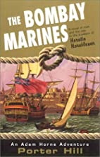 The Bombay Marines by Porter Hill