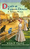Paige, Robin: Death at Epsom Downs (Robin Paige Victorian Mysteries, No. 7)