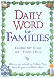 Zuck, Colleen: Daily Word for Families : Linking My Heart with Those I Love