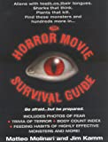 Kamm, Jim: The Horror Movie Survival Guide