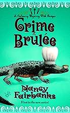 Crime Brûlée by Nancy Fairbanks