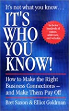 It's Who You Know: How to Make the Right…
