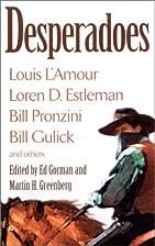 Desperadoes by Ed Gorman