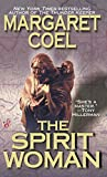Coel, Margaret: The Spirit Woman