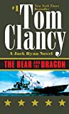 Tom Clancy: The Bear and the Dragon (Jack Ryan)