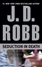 Seduction in Death by J.D. Robb