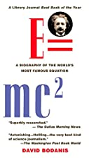 E=mc²: A Biography of the World's Most…