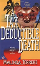 A Tax-Deductible Death by Malinda Terreri