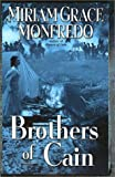 Monfredo, Miriam Grace: Brothers of Cain (Civil War Mysteries)