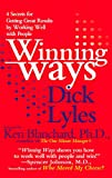 Lyles, Richard I.: Winning Ways: 4 Secrets for Getting Great Results by Working Well With People