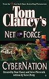 Clancy, Tom: Cybernation (Tom Clancy's Net Force, Book 6)