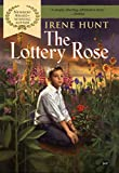 Irene Hunt: The Lottery Rose