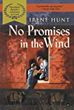 Hunt, Irene: No Promise in the Wind