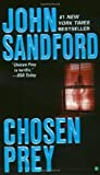Sandford, John: Chosen Prey
