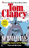 Clancy, Tom: Submarine: A Guided Tour Inside a Nuclear Warship (Tom Clancy's Military Referenc)